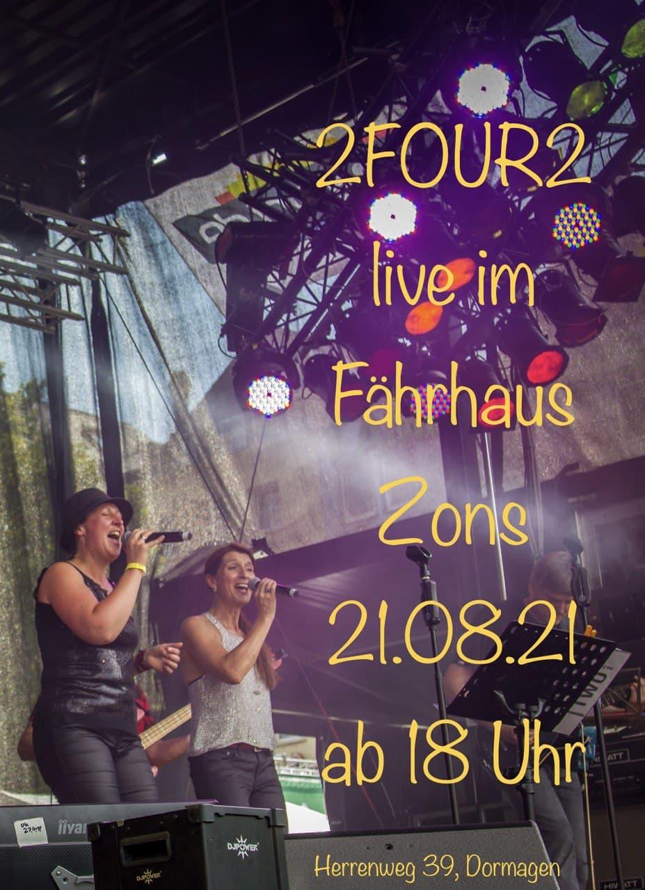 Plakat für den Auftritt der Band 2FOUR2 am 21.8.21